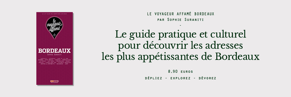 city guide bordeaux gastronomie